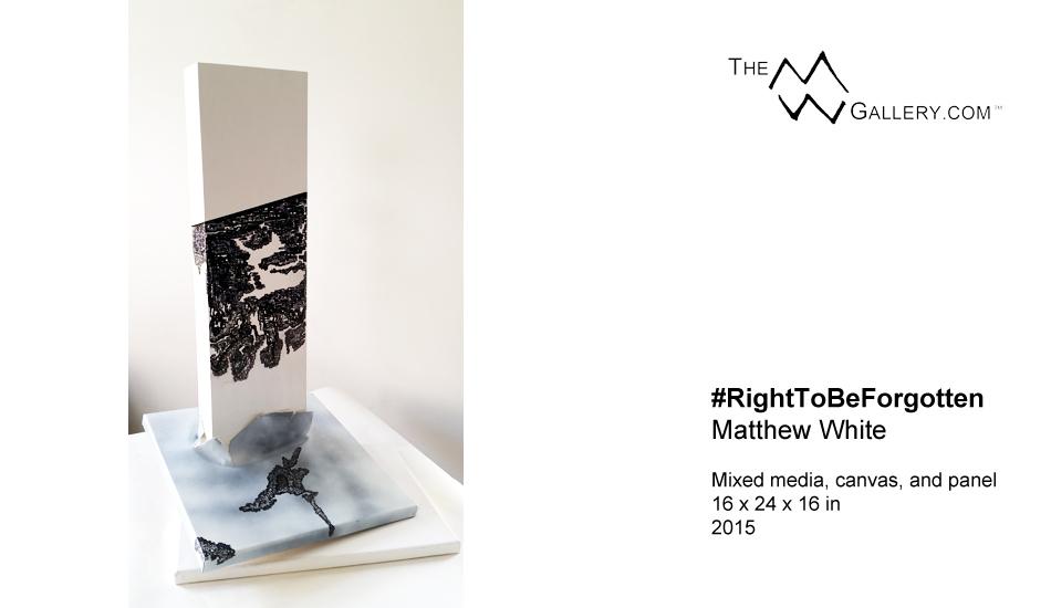 Mixed media from emerging contemporary artist Matthew White - #RightToBeForgotten.