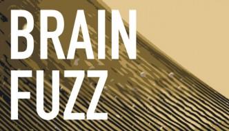 Brain Fuzz: The Podcast